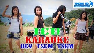 Dev Tsem Tsem - ICU Karaoke [Official MV Instrument] Full HD
