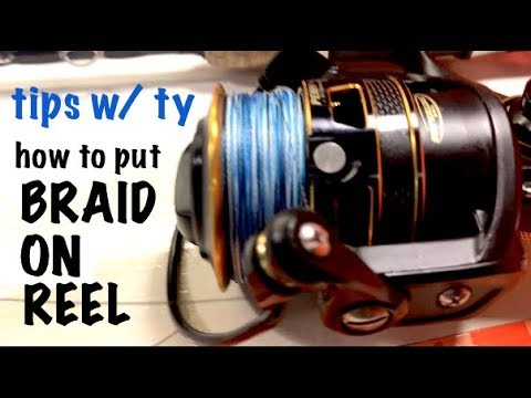 "Adding Braid To Your Reel - How To ""Tips With Ty"""