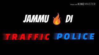 Jammu de traffic police || Basant Rath || whatsapp videos.com in || sourav mehra || pouni chak |||||