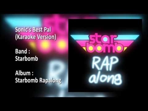 Starbomb - Sonic's Best Pal (Karaoke Version)