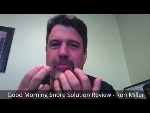 Good Morning Snore Solution Review - Ron Miller