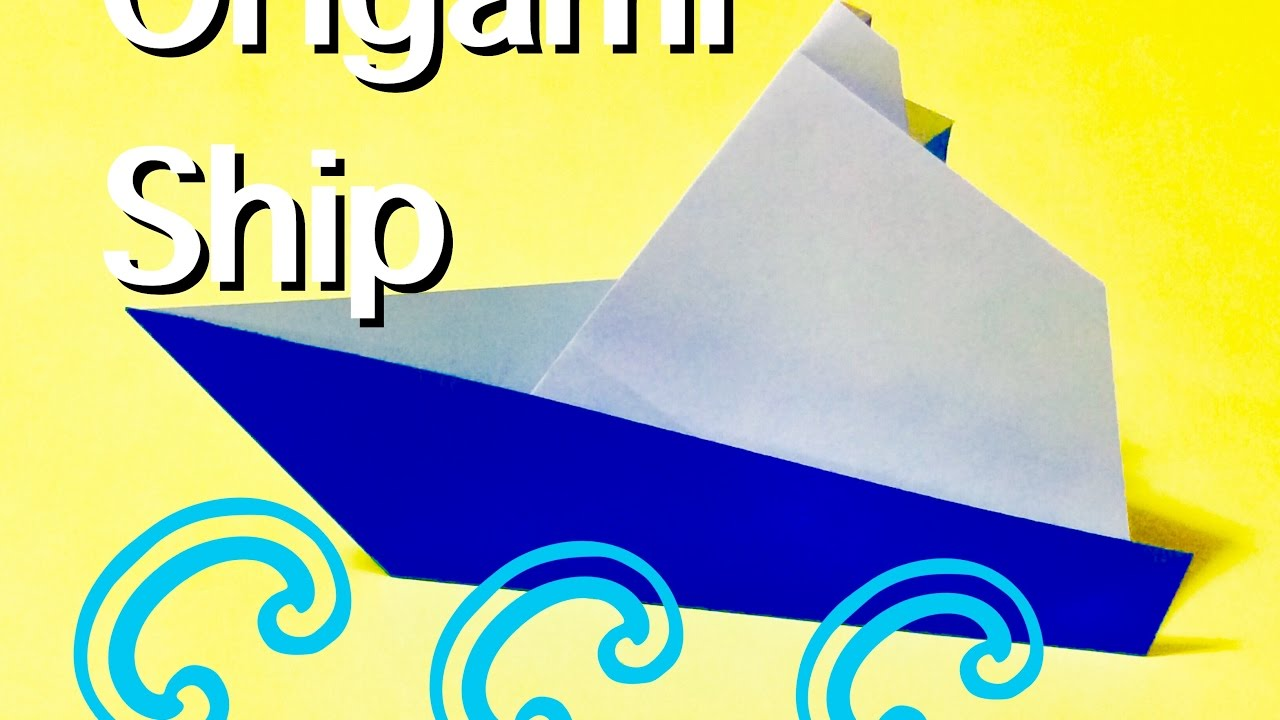 ��� � origami ship youtube