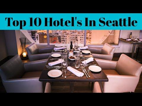 Hotel In Seattle | Top 10 Best Luxurious Hotel's In Seattle | Advotis4u
