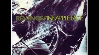 Revenge - Pineapple Face (1990)