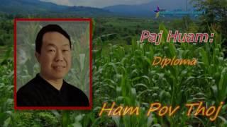 Lus Paj Huam By Ham pov Thoj  6/30/ 2017