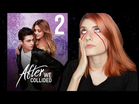 Mi problema con AFTER 2: WE COLLIDED