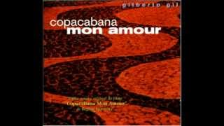 Gilberto Gil - Copacabana Mon Amour (full album)