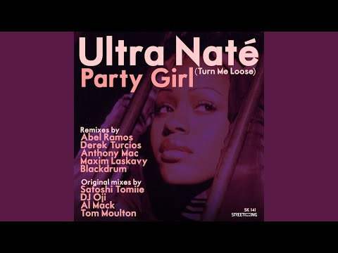Party Girl (Turn Me Loose) (Al's Original Vocal Mix)