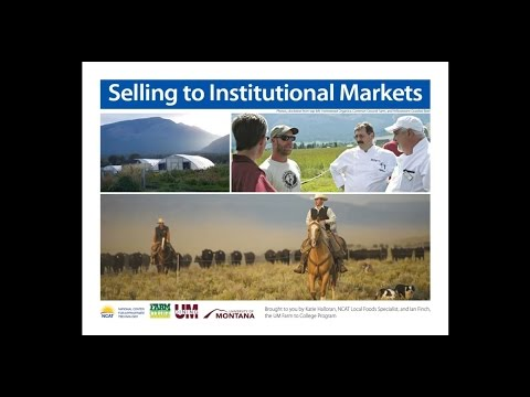Selling to Institutional Markets: Strategies and Considerations for Montana Producers