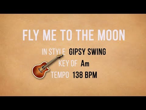 Fly Me To The Moon - Baking Track - Gipsy Jazz Guitar