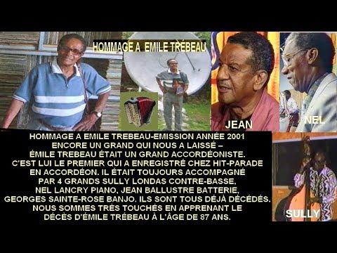 HOMMAGE À EMILE TREBEAU - EMISSION LE BON EXEMPLE - MANO LOUTOBY - LE 19-05-