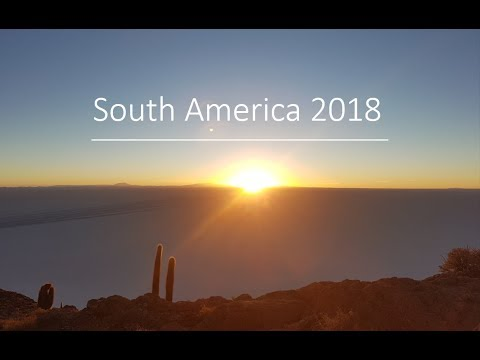 TRAVEL | SOUTH AMERICA | 1 YEAR | GOPRO HERO 2018