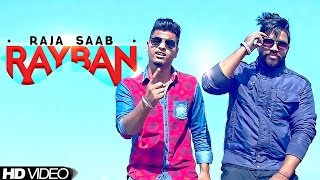 Ray Ban | Raja Saab Ft. Lvs Dhillon | Latest Punjabi Song 2015(Song - Ray Ban Singer - Raja Saab Rap -Lvs Dhillon Music - Muzical Doctorz Lyrics - Navi Kamboz Video - Nishant Sharma Label- Brown Men Records ..., 2015-03-21T15:34:43.000Z)