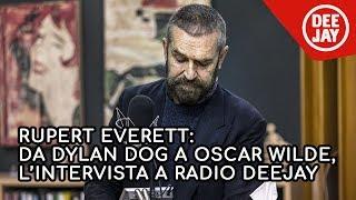 Rupert Everett ospite a Radio Deejay