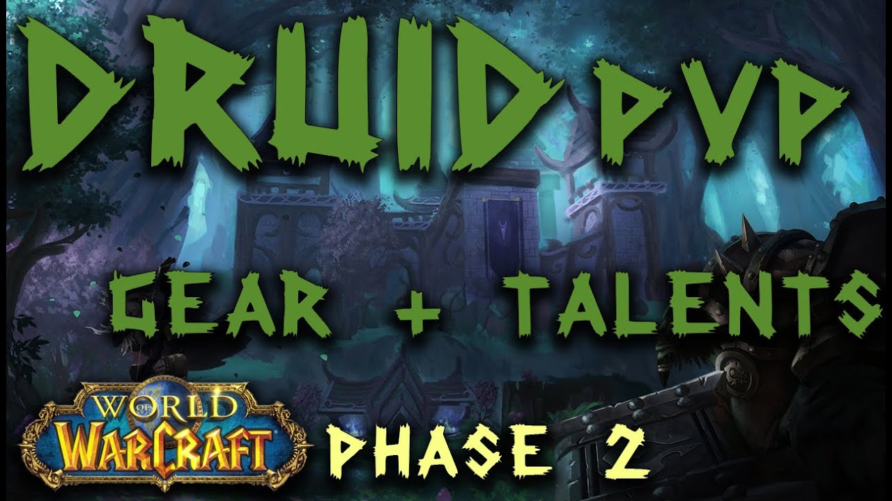 Druid Classic PvP Phase 2 | Specs and Gear | Classic WoW
