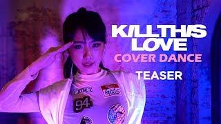 39-kill-this-love-39-blackpink-cover-dance-teaser-∣-softpomz-ติ่งฝึกหัด