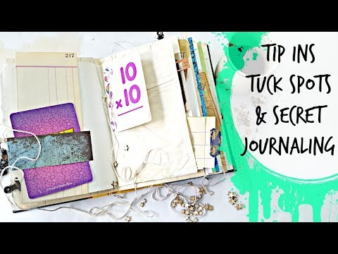 Creative Journal Ideas: Tip Ins , Tuck Spots & Hidden Journaling