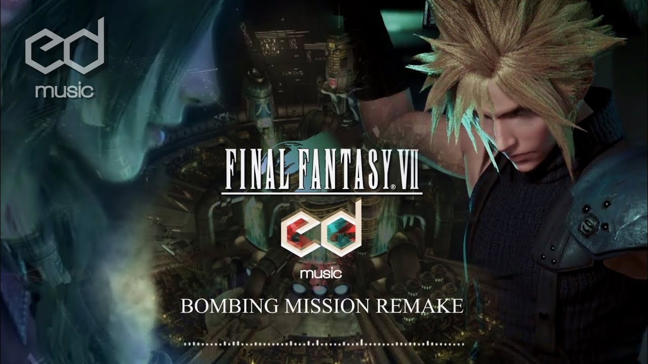 FF7 Bombing Mission (Opening Theme) Music Remake