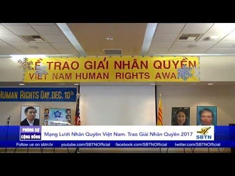 PHÓNG SỰ CỘNG ĐỒNG: Mạng Lưới Nhân Quyền Việt Nam trao giải Nhân Quyền 2017