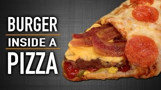 BURGER INSIDE A PIZZA