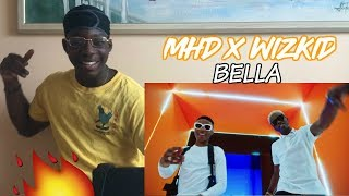 MHD BELLA (FEAT. WIZKID) - REACTION