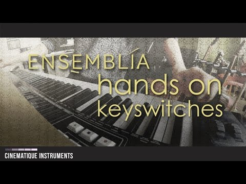 Ensemblia - Hands On - Working with Keyswitches