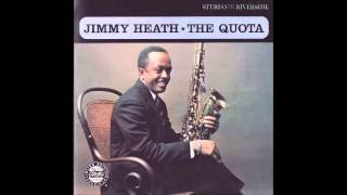 "Jimmy Heath     "" When Sunny Gets Blue ""     (1961)"