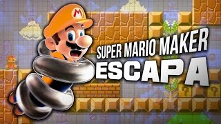 SUPER MARIO MAKER: ESCAPA