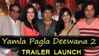 Yamla Pagla Deewana 2 TRAILER LAUNCH