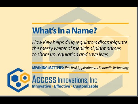 WHAT'S IN A NAME?  How Kew Gardens helps drug regulators disambiguate medicinal plant names