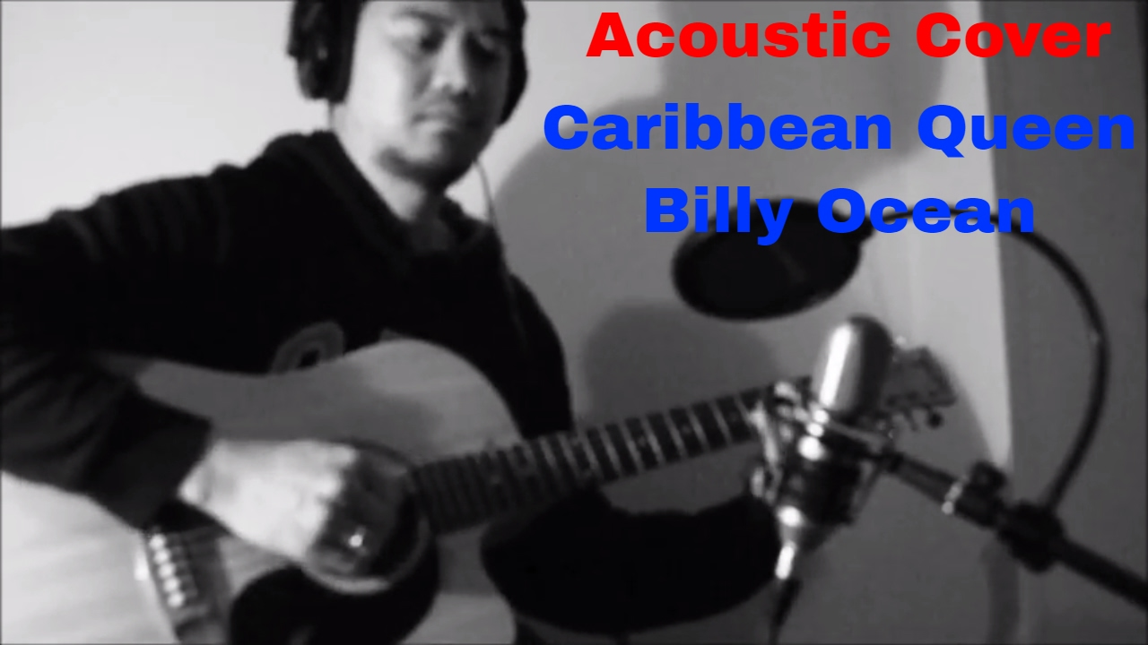 Billy Ocean Caribbean Queen Acoustic Cover Youtube