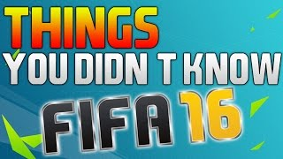 Top 5 Things you Didn't Know About FIFA 16