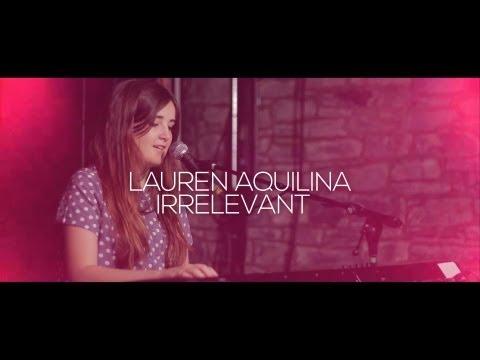 Lauren Aquilina - Irrelevant