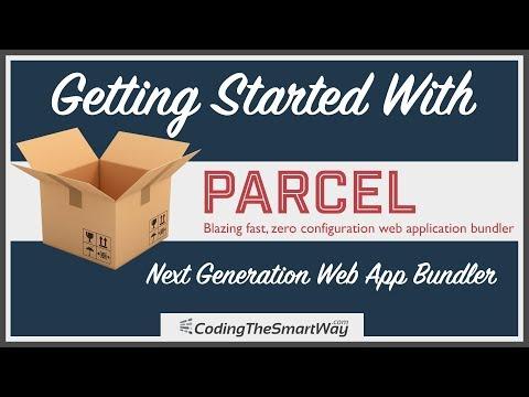 Getting Started With Parcel - Next Generation Web App Bundler