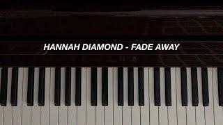 Hannah Diamond - Fade Away (Piano Cover)