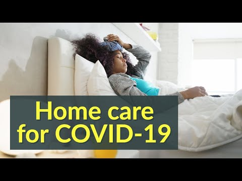 18 Steps For Home Care Of Coronavirus Patients