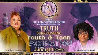 """Power To Win: """"Truth Surrounding Youth & Teen Vaccinations?"""""""