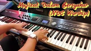 Mujizat Dalam Bersyukur (NDC Worship) - GBI PPL FCL