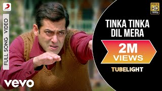 Tinka Tinka Dil Mera - Full Song Video |Tubelight |Salman Khan |Pritam |Rahat
