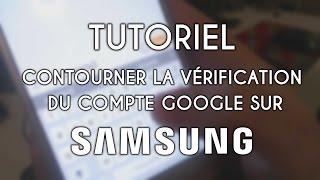 [TUTO] Débloquer un compte Google sur SAMSUNG (Core, J1, J3, J5, J7, A3, A5, S7, ...) 2017 ✅