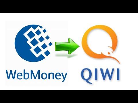 Как с Вебмани перевести деньги на Киви (С Webmoney перевести на Qiwi)