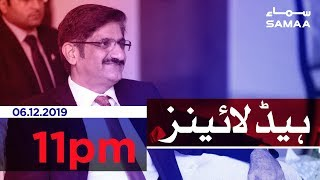 Samaa Headlines - 11PM - 06 December 2019