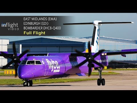 Flybe Full Flight: East Midlands to Edinburgh - Bombardier Dash 8 DHC8-Q400