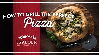 How To Grill The Perfect Pizza Everytime By Traeger Grills