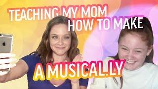 Teaching My Mom How To Make A Musical.ly | Mackenzie Davis