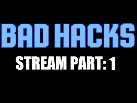 Bad Hacks Stream (Mostly NES Games) NSFW or Life