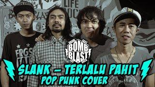 Download Lagu SLANK - TERLALU PAHIT [Pop Punk Cover] X GSC mp3