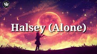 Halsey - Alone