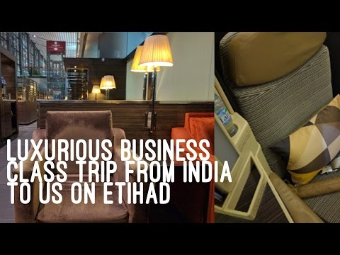 LUXURIOUS BUSINESS CLASS TRIP FROM HYDERABAD TO CHICAGO ON ETIHAD