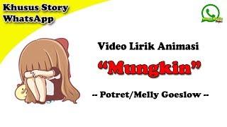 Gambar cover Melly Goeslow/Potret - Mungkin || Versi Lirik Animasi Untuk Story WhatsApp | Cover Feby Putry NC